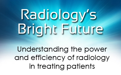 Radiology:  A Future So Bright