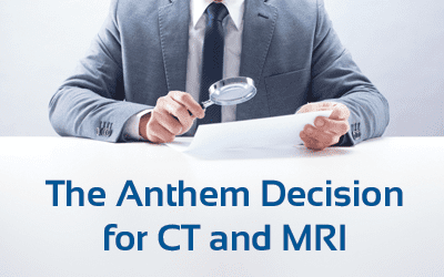 "Understanding Anthem's ""Medical Necessity Review"" for CT & MRI"